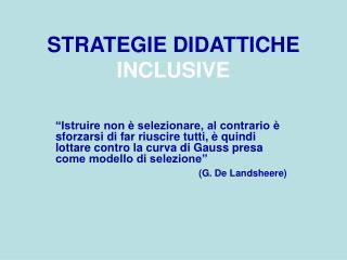 STRATEGIE DIDATTICHE INCLUSIVE