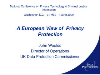 A European View of  Privacy Protection