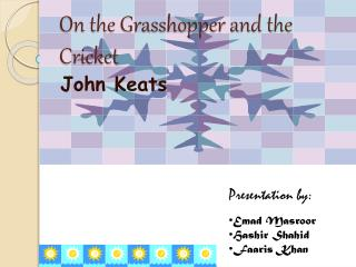 On the Grasshopper and the Cricket
