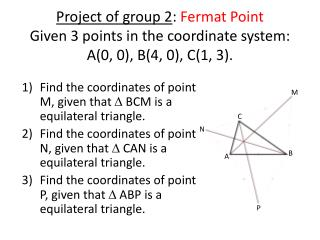Find the coordinates of point M, given that   BCM is a equilateral triangle .