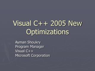 Visual C++ 2005 New Optimizations