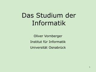 Das Studium der Informatik