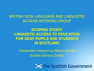 Independent research by Marian Grimes Scottish Sensory Centre