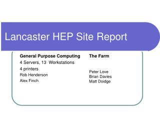 Lancaster HEP Site Report