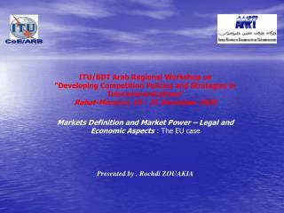 ITU/BDT Arab Region al  Workshop on