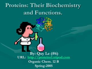 Proteins: Their Biochemistry and Functions.