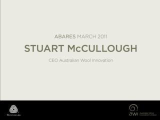 Abare Stuart McCullough – CEO Australian Wool Innovation