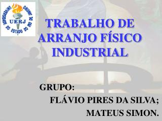 TRABALHO DE ARRANJO FÍSICO INDUSTRIAL