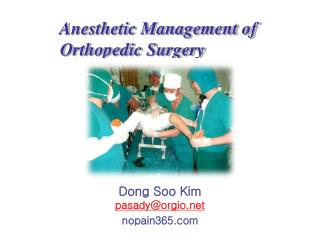 Anesthetic Management of     Orthopedic Surgery