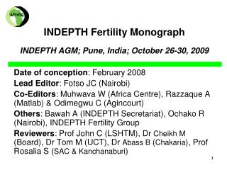 INDEPTH Fertility Monograph INDEPTH AGM; Pune, India; October 26-30, 2009