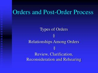 Orders and Post-Order Process