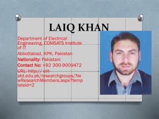 LAIQ KHAN