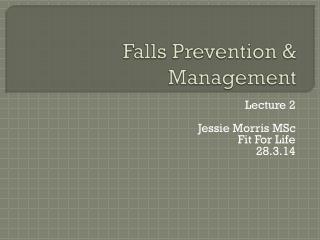 Falls Prevention & Management