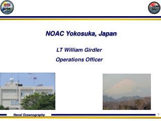 NOAC Yokosuka, Japan