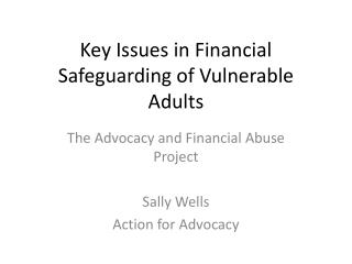 Key Issues in Financial Safeguarding of Vulnerable Adults