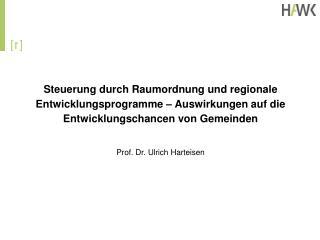 Gliederung Raumordnung und Regionalentwicklung � Verankerung und Entwicklung