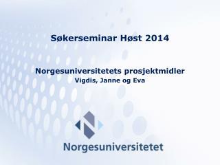 Søkerseminar Høst  2014