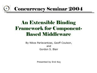 An Extensible Binding Framework for Component-Based Middleware