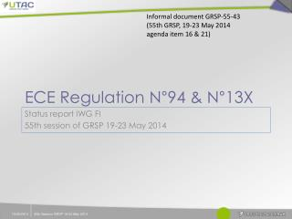 ECE Regulation N°94 & N°13X