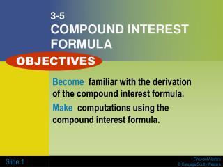 3-5 COMPOUND INTEREST FORMULA