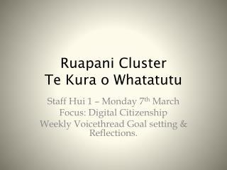 Ruapani  Cluster Te Kura o Whatatutu