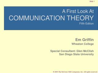 A First Look At COMMUNICATION THEORY Fifth Edition