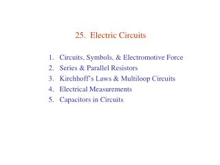 25.  Electric Circuits
