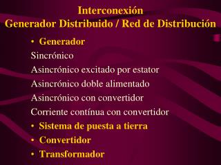 Interconexi�n  Generador Distribuido / Red de Distribuci�n