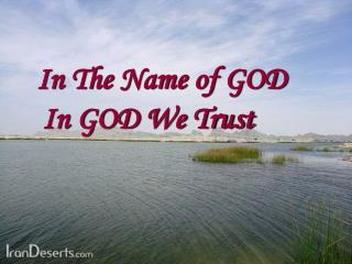 In The Name of GOD In GOD We Trust