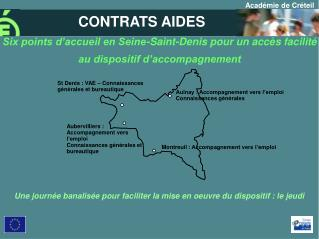 Six points d accueil en Seine-Saint-Denis pour un acc s facilit  au dispositif d accompagnement