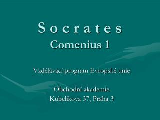 S o c r a t e s Comenius 1