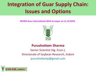 Integration of Guar Supply Chain:  Issues and Options