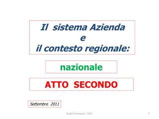 Il  sistema Azienda e il contesto regionale: