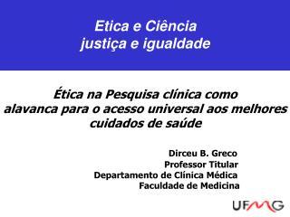Etica e Ciência justiça e igualdade