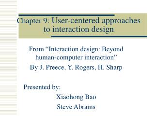 Chapter 9:  User-centered approaches to interaction design