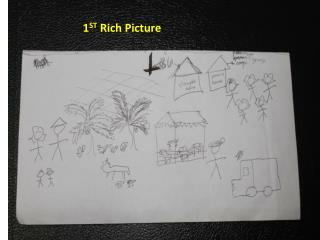 1 ST  Rich Picture