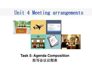 Unit 4 Meeting arrangements