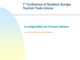 1° Conference of Southern Europe Tourism Trade Unions