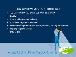 EU Directive 2004/27  article 56a