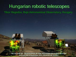 Hungarian robotic telescopes