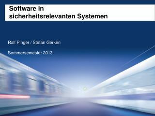 Software in  sicherheitsrelevanten Systemen