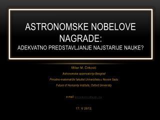 Astronomske Nobelove nagrad e: Adekvatno predstavljanje najstarije  nauke ?