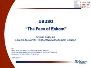 "UBUSO ""The Face of Eskom"""