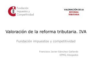 Valoraci�n de la reforma tributaria. IVA