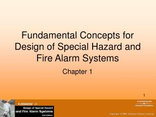 Fundamental Concepts for Design of Special Hazard and Fire Alarm Systems