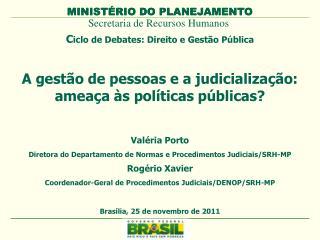 C iclo de Debates: Direito e Gestão Pública