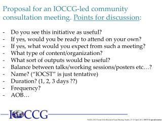 Proposal for an IOCCG-led community consultation meeting.  Points for discussion :