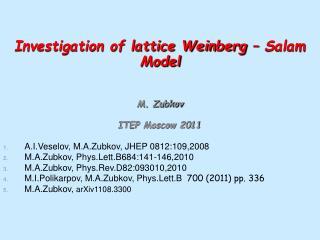 M. Zubkov ITEP Moscow 2011 A.I.Veselov, M.A.Zubkov, JHEP 0812:109,2008