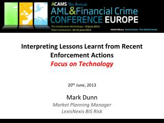 Interpreting Lessons Learnt from Recent Enforcement Actions Focus on Technology