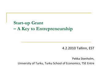Start-up Grant – A Key to Entrepreneurship